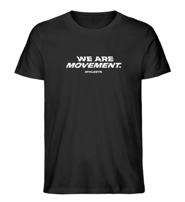 WE ARE MOVEMENT – BLACK - Herren Premium Organic Shirt-16